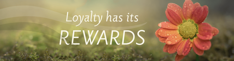 Loyalty has its rewards banner image